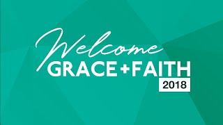 Grace + Faith Netherlands 2018 - Session 2