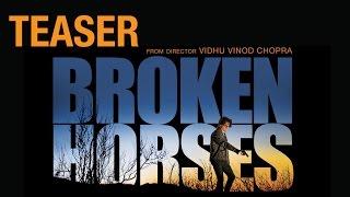 Broken Horses -  Official Teaser