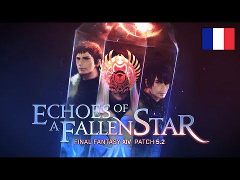Mise à jour 5.2 : Echoes of a Fallen Star de Final Fantasy XIV: Shadowbringers