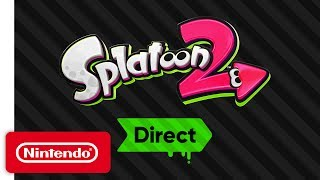 Splatoon 2 Direct - Everything You Need to Know! - dooclip.me