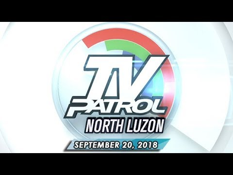 [ABS-CBN]  TV Patrol North Luzon – September 21, 2018