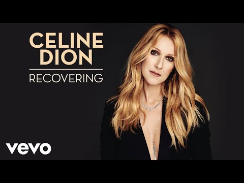 Céline Dion Recovering