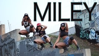 Miley-Waka,Wiz, Dj Holiday, Official Choreography