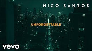 Nico Santos   Unforgettable (Lyric Video)