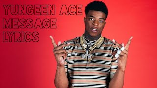 Yungeen Ace   Message Lyrics