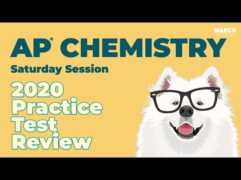 AP Chemistry 2020 Practice Test Review