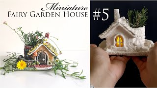 Miniature Fairy Garden House No.5 - Craft DIY Idea - Air Dry Clay Tutorial