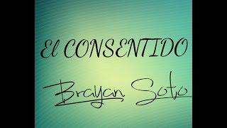 """""""El Consentido""""-Brayan Soto (Juan Gabriel)"""