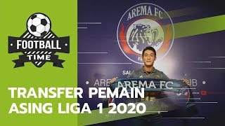 FOOTBALL TIME: Update Transfer Pemain Asing liga 1 2020, Semakin Lengkap