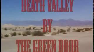 The Green Door - Death Valley (Official Video)