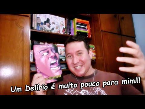 Resenha de Delirium, de Carlos Patrício