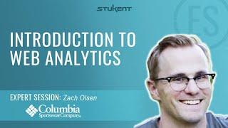 Introduction To Web Analytics - Stukent Expert Session w/ Zach Olsen