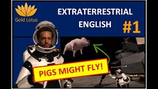 Extraterrestrial English VR #1 - Idioms