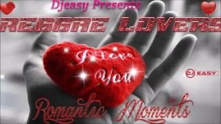 Reggae Lovers  Romantic Moments (CountDown to Valentines Day) ▶FEB 2017▶ Mixtape mix by Djeasy
