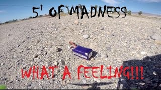 """5"""" of madness, What a feeling!!! - FPV Download"""