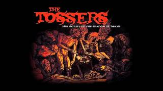 The Tossers: Go Down Witch Go Down