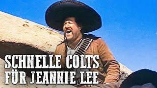 Schnelle Colts für Jeannie Lee (ganzer Westernfilm auf deutsch in voller Länge, Action Western)