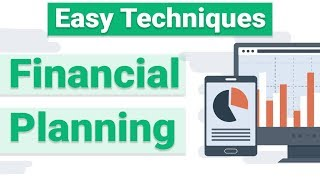Financial Planning Techniques (How To Do Financial Planning) | 2020