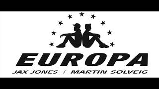 Europa (Jax Jones & Martin Solveig)   All Day And Night With Madison Beer   Extended Mix