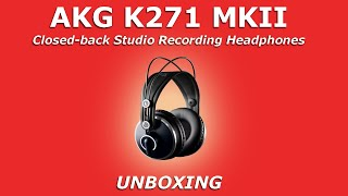 AKG K271 MK2 Studio Recording Headphones / Unboxing