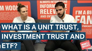 What is a unit trust, investment trust and ETF?