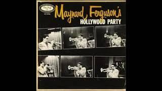 Maynard Fergusons  - Hollywood Party ( Full Album )
