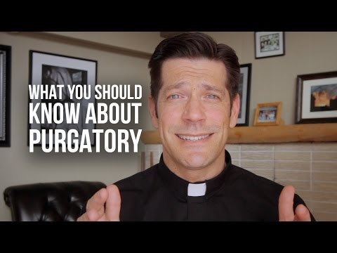 What You Should Know About Purgatory