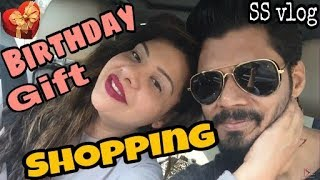 Confused Birthday Shopping With Avinash | SS vlogs :-)