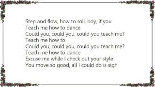 Che'Nelle - Teach Me How to Dance Lyrics