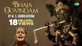 Bhaja Govindam song By MS Subbulakshmi
