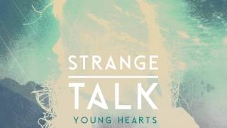 Strange Talk 'Young Hearts' (audio)