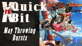 Xrd Quick Bit - May Throwing Bursts