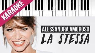 Alessandra Amoroso | La Stessa  Piano Karaoke Con Testo