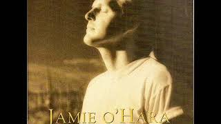 Jamie O'Hara  ~ For Reasons I've Forgotten