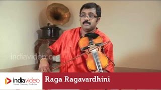Raga Series - Raga Ragavardhini on Violin by Jayadevan
