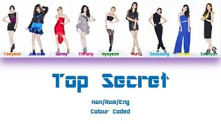 Girls' Generation (소녀시대) Top Secret Lyrics (Han/Rom/Eng) Colour Coded