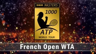 WTA Roland Garros French Open Masters Event 2013: Womens Tennis Early Betting Preview