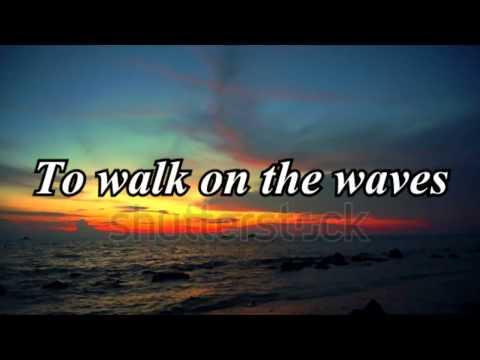 Walk On The Waves~ Colton Dixon