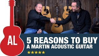 5 Reasons To Buy A Martin Guitar