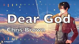 「Nightcore」→ Chris Brown Indigo Album   Dear God