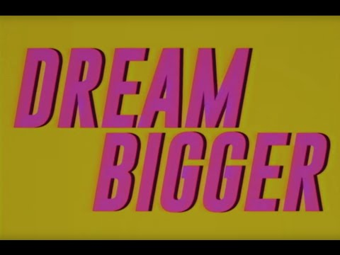 Dream Bigger (2016) (Song) by Axwell and Ingrosso