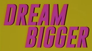 Axwell Λ Ingrosso - Dream Bigger (Lyrics)