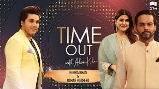 Time Out with Ahsan Khan | Kubra Khan & Gohar Rasheed | IAB1G | Express TV