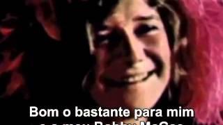 ME AND BOBBY McGEE  (com Legendas Em Português) Janis Joplin WMV V9