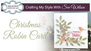 Christmas Robin Card | Crafting My Style With Sue Wilson