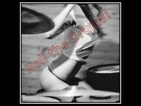 Mulder Music - Roll the Drums