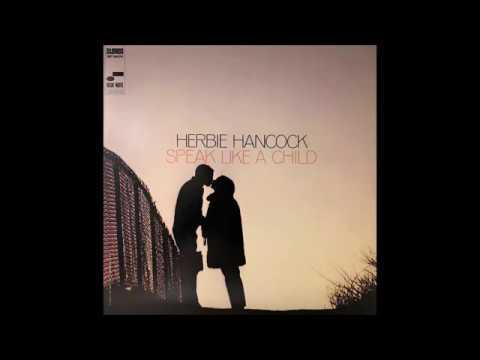 Goodbye To Childhood - Herbie Hancock