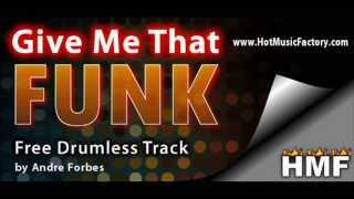 FREE Drumless Track: Give Me That Funk (www.HotMusicFactory.com)