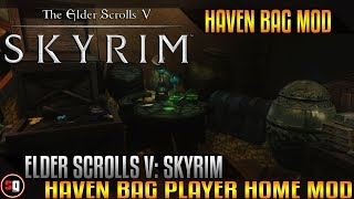 Skyrim - Haven Bag Mod
