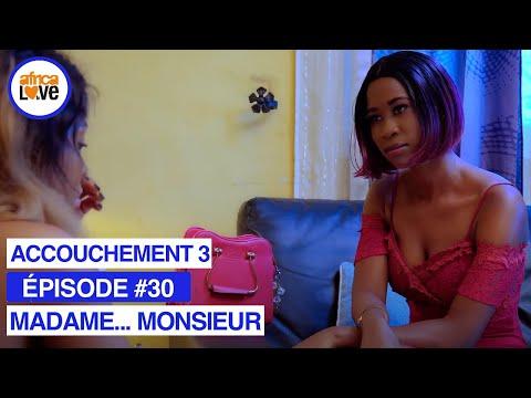 MADAME... MONSIEUR - épisode #30 - Un accouchement problématique 3 (série africaine, #Cameroun)